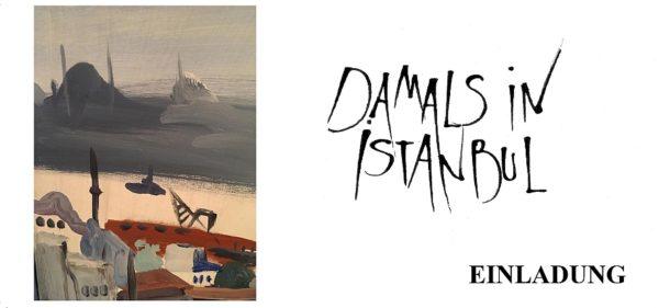 "Vernissage: ""Damals in Istanbul"""